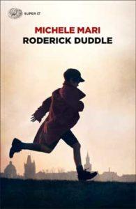 Copertina del libro Roderick Duddle di Michele Mari