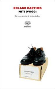 Copertina del libro Miti d'oggi di Roland Barthes