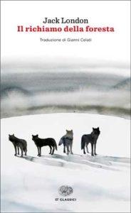 Copertina del libro Il richiamo della foresta di Jack London