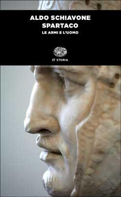 Copertina del libro Spartaco di Aldo Schiavone