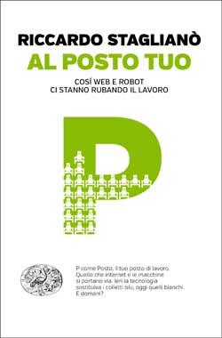 Copertina del libro Al posto tuo di Riccardo Staglianò