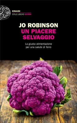 Copertina del libro Un piacere selvaggio di Jo Robinson