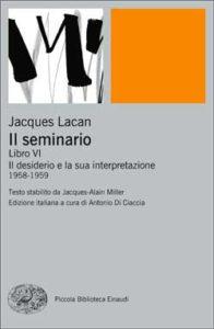 Copertina del libro Il seminario. Libro VI di Jacques Lacan