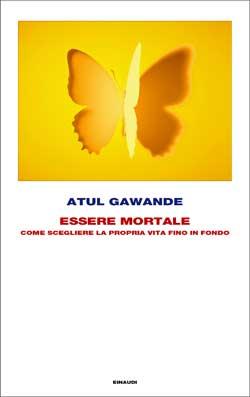 Copertina del libro Essere mortale di Atul Gawande