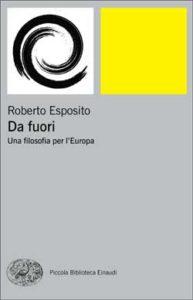 Copertina del libro Da fuori di Roberto Esposito