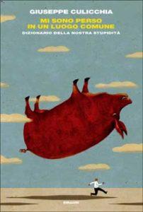 Copertina del libro Mi sono perso in un luogo comune di Giuseppe Culicchia