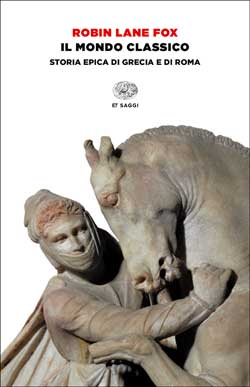 Copertina del libro Il mondo classico di Robin Lane Fox