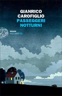 Copertina del libro Passeggeri notturni di Gianrico Carofiglio