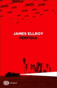Copertina del libro Perfidia di James Ellroy