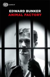 Copertina del libro Animal Factory di Edward Bunker