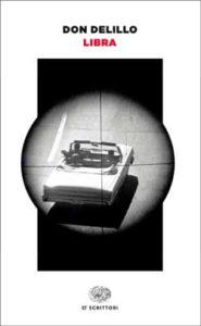 Copertina del libro Libra di Don DeLillo