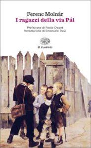 Copertina del libro I ragazzi della via Pál di Ferenc Molnár