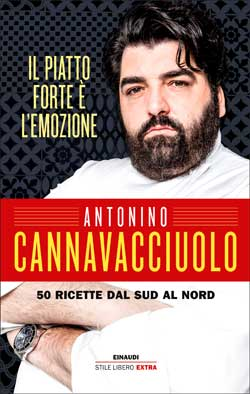 Copertina del libro Il piatto forte è l'emozione di Antonino Cannavacciuolo