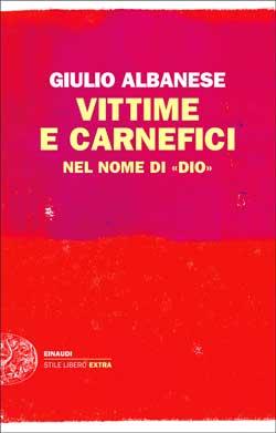 Copertina del libro Vittime e carnefici di Giulio Albanese