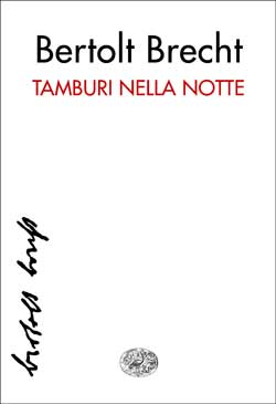 Copertina del libro Tamburi nella notte di Bertolt Brecht