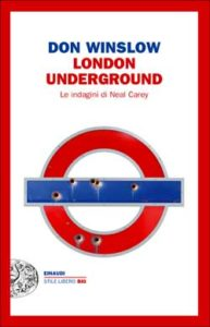Copertina del libro London Underground di Don Winslow