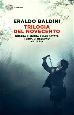 Copertina del libro Trilogia del Novecento di Eraldo Baldini