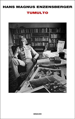 Copertina del libro Tumulto di Hans Magnus Enzensberger