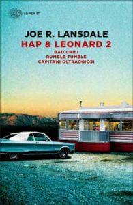 Copertina del libro Hap & Leonard 2 di Joe R. Lansdale