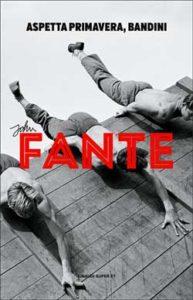 Copertina del libro Aspetta primavera, Bandini di John Fante