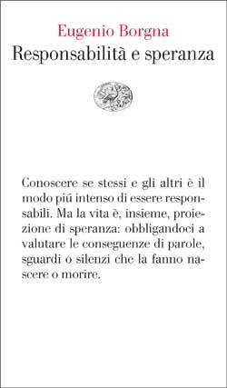 Copertina del libro Responsabilità e speranza di Eugenio Borgna