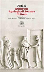Copertina del libro Eutifrone. Apologia di Socrate. Critone di Platone