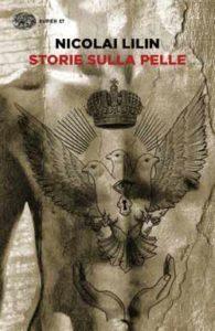 Copertina del libro Storie sulla pelle di Nicolai Lilin