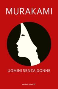 Copertina del libro Uomini senza donne di Murakami Haruki