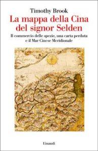 Copertina del libro La mappa della Cina del signor Selden di Timothy Brook