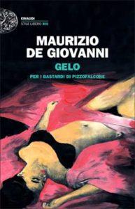 Copertina del libro Gelo di Maurizio de Giovanni