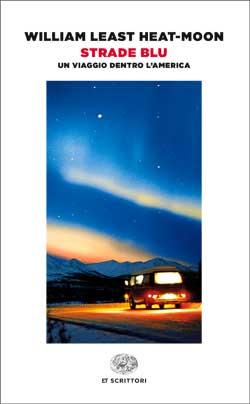 Copertina del libro Strade blu di William Least Heat-Moon