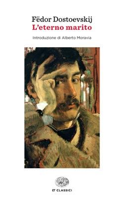 Copertina del libro L'eterno marito di Fëdor Dostoevskij