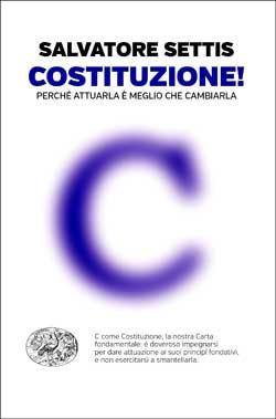 Copertina del libro Costituzione! di Salvatore Settis