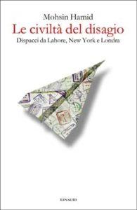 Copertina del libro Le civiltà del disagio di Mohsin Hamid