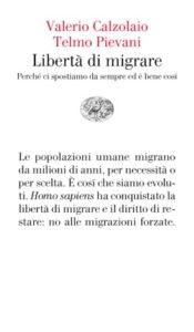 Copertina del libro Libertà di migrare di Valerio Calzolaio, Telmo Pievani
