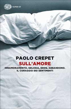 Copertina del libro Sull'amore di Paolo Crepet