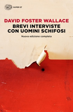 Copertina del libro Brevi interviste con uomini schifosi di David Foster Wallace