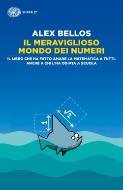 Copertina del libro Il meraviglioso mondo dei numeri di Alex Bellos