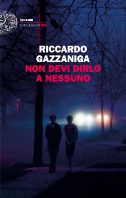 Copertina del libro Non devi dirlo a nessuno di Riccardo Gazzaniga