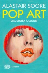 Copertina del libro Pop Art di Alastair Sooke
