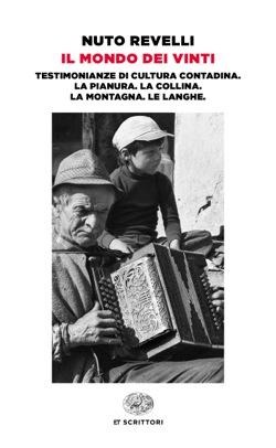Copertina del libro Il mondo dei vinti di Nuto Revelli