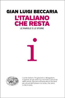 Copertina del libro L'italiano che resta di Gian Luigi Beccaria
