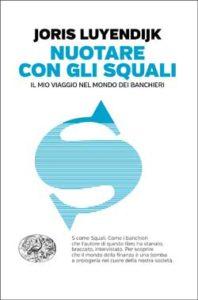 Copertina del libro Nuotare con gli squali di Joris Luyendijk