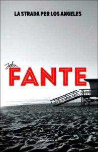 Copertina del libro La strada per Los  Angeles di John Fante