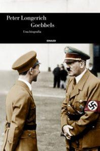 Copertina del libro Goebbels di Peter Longerich