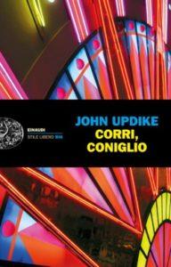 Copertina del libro Corri, Coniglio di John Updike