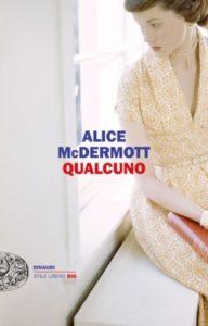 Copertina del libro Qualcuno di Alice McDermott