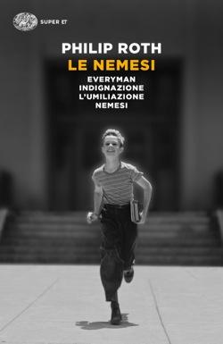 Le Nemesi, Philip Roth. Giulio Einaudi Editore - Super ET