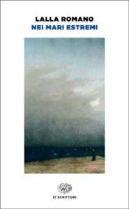 Copertina del libro Nei mari estremi di Lalla Romano