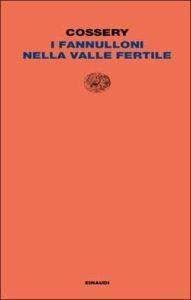 Copertina del libro I fannulloni nella valle fertile di Albert Cossery